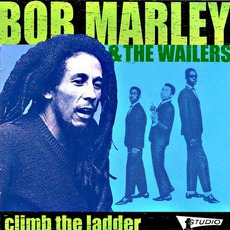 Climb The Ladder mp3 Artist Compilation by Bob Marley & The Wailers