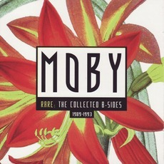 Rare: The Collected B-Sides (1989-1993) mp3 Artist Compilation by Moby