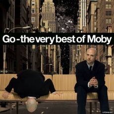 Go: The Very Best Of Moby mp3 Artist Compilation by Moby