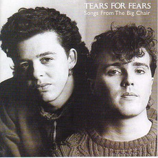 Songs From The Big Chair mp3 Artist Compilation by Tears For Fears