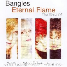 Eternal Flame - Best Of The Bangles by Bangles