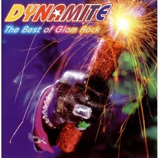 Dynamite The Best Of Glam Rock mp3 Compilation by Various Artists