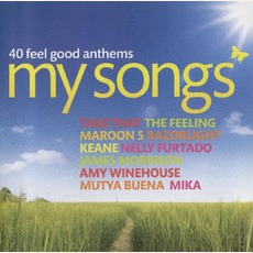 My Songs 40 Feel Good Anthems mp3 Compilation by Various Artists