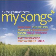 My Songs 40 Feel Good Anthems