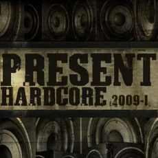 Present Hardcore! 2009-I mp3 Compilation by Various Artists