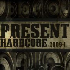 Present Hardcore! 2009-I