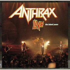 Live - The Island Years mp3 Live by Anthrax