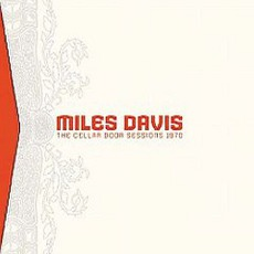 The Cellar Door Sessions 1970 mp3 Live by Miles Davis