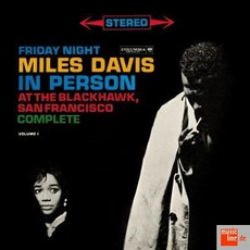 In Person Friday Night At The Blackhawk mp3 Live by Miles Davis