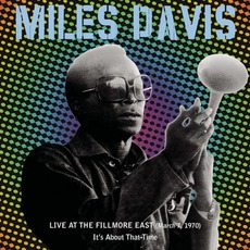 Live At The Fillmore East (March 7, 1970) mp3 Live by Miles Davis