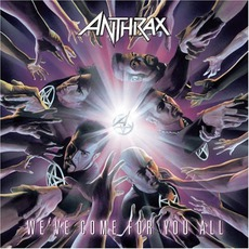 We've Come for You All mp3 Album by Anthrax