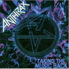Taking The Music Back mp3 Album by Anthrax