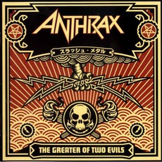 The Greater of Two Evils mp3 Album by Anthrax