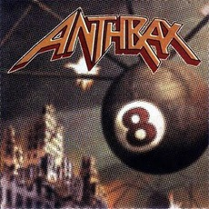 Volume 8: The Threat Is Real mp3 Album by Anthrax