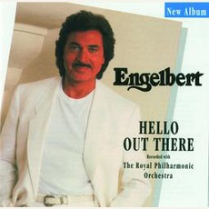 Hello Out There mp3 Album by Engelbert Humperdinck