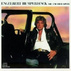 You And Your Lover mp3 Album by Engelbert Humperdinck