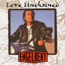 Love Unchained mp3 Album by Engelbert Humperdinck