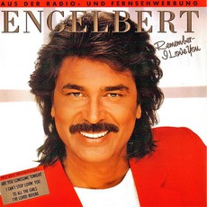 Remember - I Love You mp3 Album by Engelbert Humperdinck