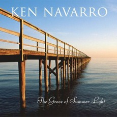 The Grace Of Summer Light mp3 Album by Ken Navarro