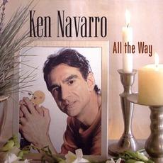 All The Way mp3 Album by Ken Navarro
