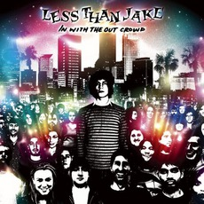 In With The Out Crowd mp3 Album by Less Than Jake