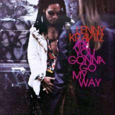 Are You Gonna Go My Way mp3 Album by Lenny Kravitz