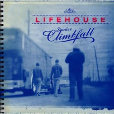 Stanley Climbfall mp3 Album by Lifehouse