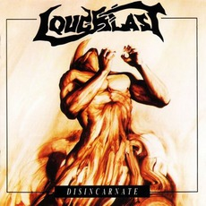 Disincarnate mp3 Album by Loudblast