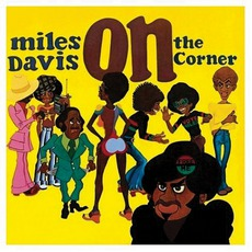On the Corner mp3 Album by Miles Davis