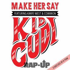 Make Her Say mp3 Single by Kid Cudi
