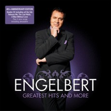 Greatest Hits And More by Engelbert Humperdinck