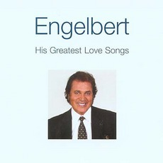 His Greatest Love Songs mp3 Artist Compilation by Engelbert Humperdinck