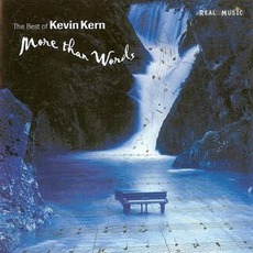 More Than Words: The Best of Kevin Kern mp3 Artist Compilation by Kevin Kern