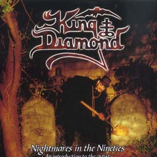 Nightmares In The Nineties mp3 Artist Compilation by King Diamond