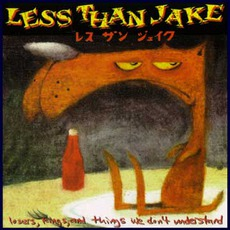 Losers, Kings, and Things We Don't Understand mp3 Artist Compilation by Less Than Jake