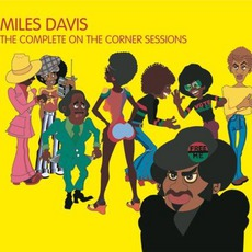 The Complete On The Corner Sessions mp3 Artist Compilation by Miles Davis