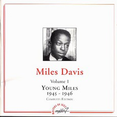 Young Miles Vol.1 (1945-1946) - Masters Of Jazz mp3 Artist Compilation by Miles Davis