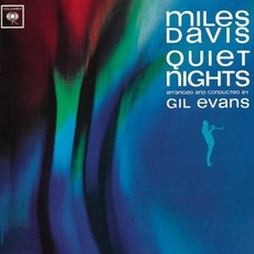 Quiet Nights mp3 Artist Compilation by Miles Davis