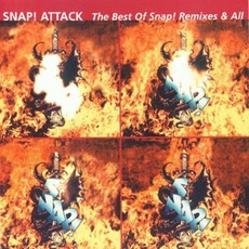 Snap! Attack: The Best Of Snap! Remixes & All mp3 Artist Compilation by Snap!