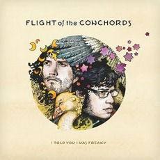 I Told You I Was Freaky mp3 Album by Flight Of The Conchords