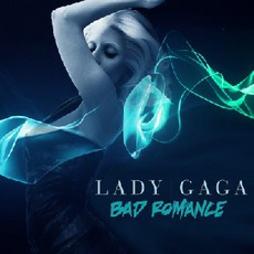 Bad Romance mp3 Single by Lady Gaga
