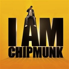 I Am Chipmunk mp3 Album by Chipmunk