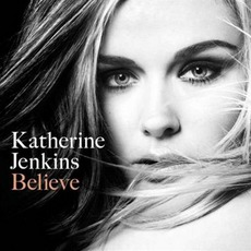 Believe mp3 Album by Katherine Jenkins