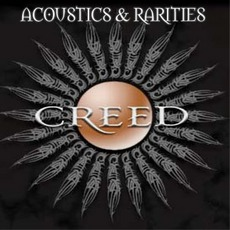 Acoustics & Rarities mp3 Album by Creed