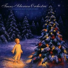 Christmas Eve And Other Stories mp3 Album by Trans-Siberian Orchestra