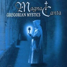 Gregorian Mystics mp3 Album by Magna Canta