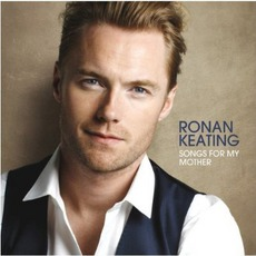 Songs For My Mother mp3 Album by Ronan Keating