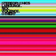 Language. Sex. VIolence. Other? mp3 Album by Stereophonics