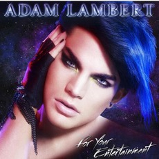 For Your Entertainment mp3 Album by Adam Lambert