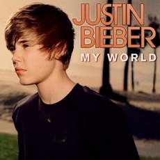 My World mp3 Album by Justin Bieber